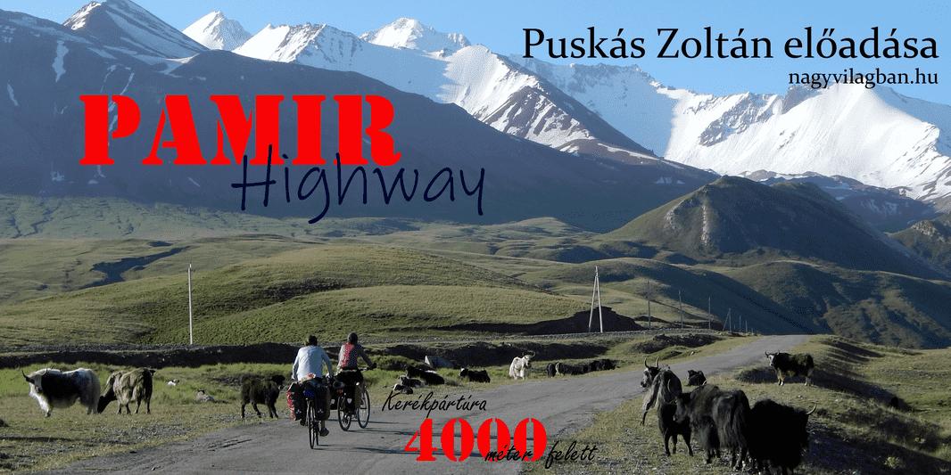 Könyvajánló: Puskás Zoltán – Pamir Highway